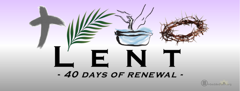Lent - 40 Days of Renewal. Lenten Facebook Cover on embeddedfaith.org