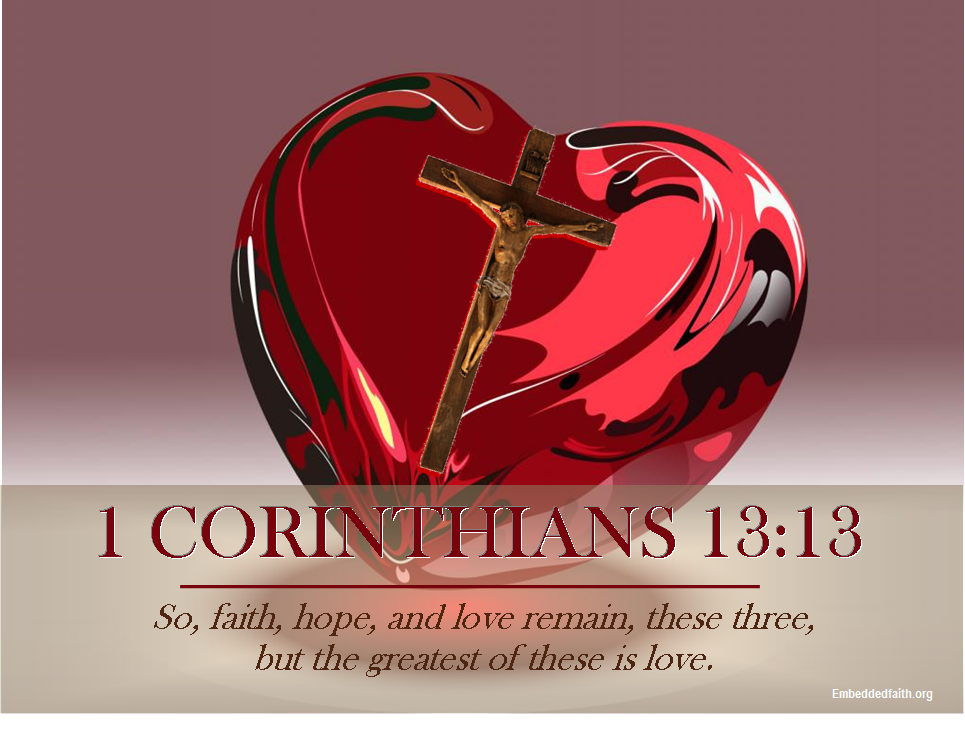 Valentines from God -- 1 Corinthians 13:13