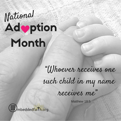 National Adoption Month - embeddedfaith.org