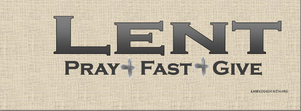 Lent Facebook Cover - Pray, fast, give - embeddedfaith.org