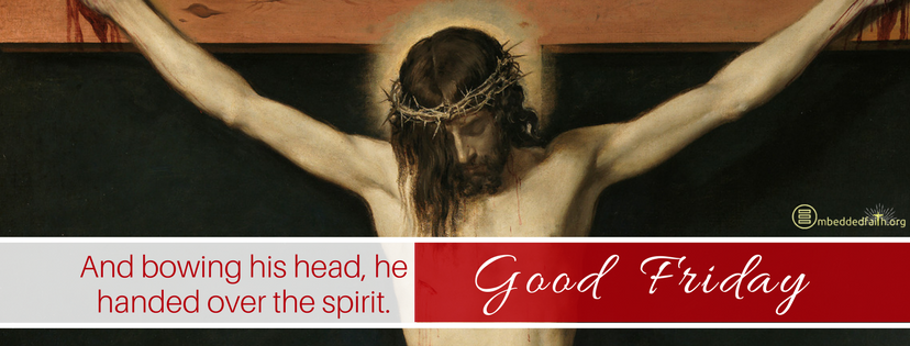 And bowing his head he handed over his spirit. Good Friday facebook cover - embeddedfaith.org