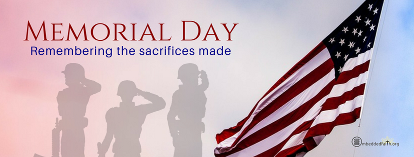 Memorial Day facebook cover - remembering the sacrifices made. embeddedfaith.org