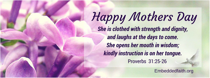 Mother's Day facebook cover - Proverbs 31 - embeddedfaith.org