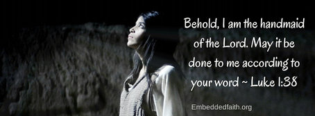 Advent Facebook Cover, behold I am the handmaid of the Lord - embeddedfaith.org