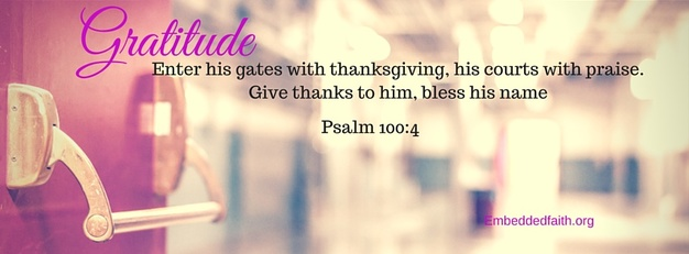 Gratitude Facebook Cover Series - Give thanks to him, bless His name. embeddedfaith.org