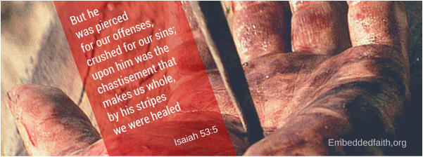 Good Friday/Holy Week Facebook Cover - he was pierced for our offenses... Isaiah 53:5 embeddedfaith.org
