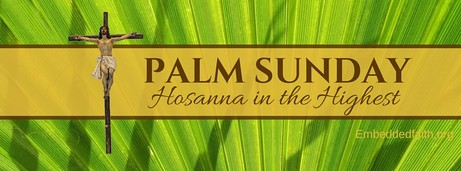 Palm Sunday Hosanna in the highest facebook cover - embeddedfaith.org