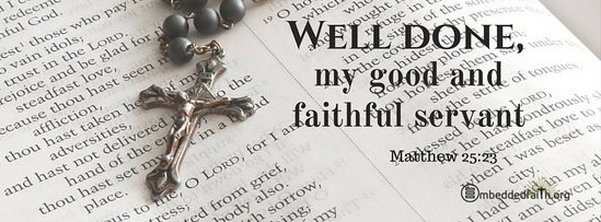 Facebook Cover for a Time of Mouring - Well done my good and faithful servant - Matthew 25:23. Embeddedfaith.org