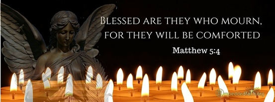 Facebook Cover for a Time of Mourning - Blessed are they who mourn, for they will be comforted - Matthew 5:4. Embeddedfaith.org