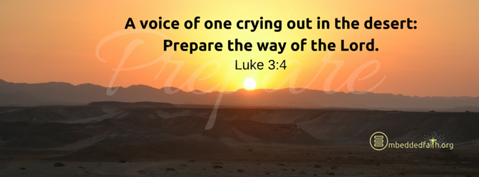Second Sunday of Advent Facebook Cover - A voice of one crying out in the desert:   Prepare the way of the Lord - Luke 3:4 - embeddedfaith.org