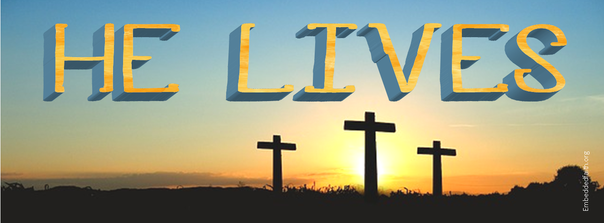 He Lives Easter Facebook Cover - embeddedfaith.org