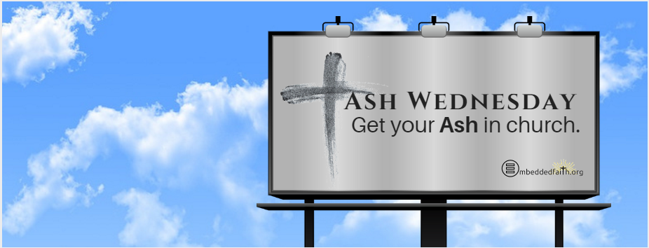 Ash Wednesday: Get your ash in church facebook cover on embeddedfaith.org