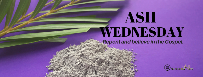 Reminders for Ash Wednesday facebook cover on embeddedfaith.org